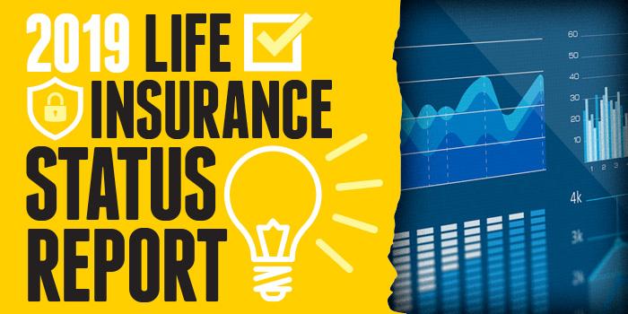 2019 Life Insurance Status Report
